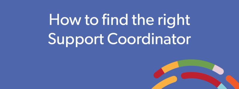 Website_Blog_Header Image_How to choose a Support Coordinator_800x300px